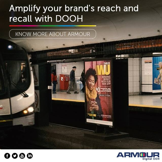 Role of DOOH-Armour Digital OOH at metro station